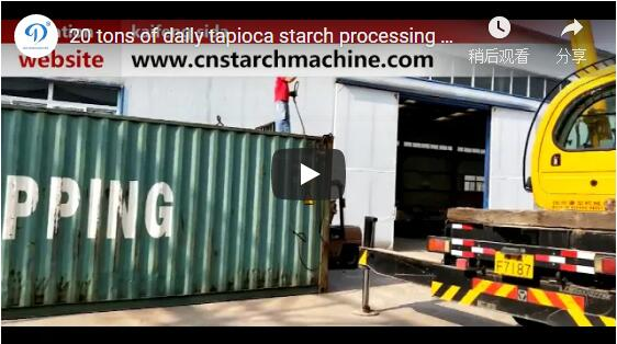 20 tons of daily tapioca starch processing machine set up for
